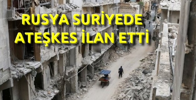 Rusya Halep'te ateşkes ilan etti