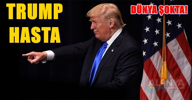 ABD Başkanı Trump Hasta