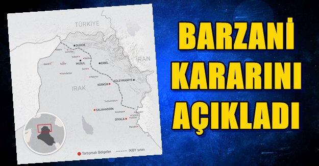 Barzani Referandum Kararını Açıkladı
