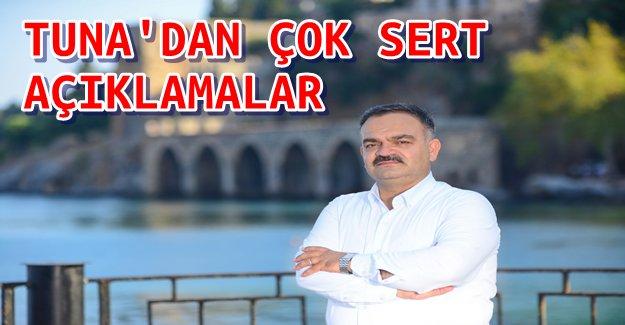 Mustafa Tuna'dan Çok Sert Açıklamalar