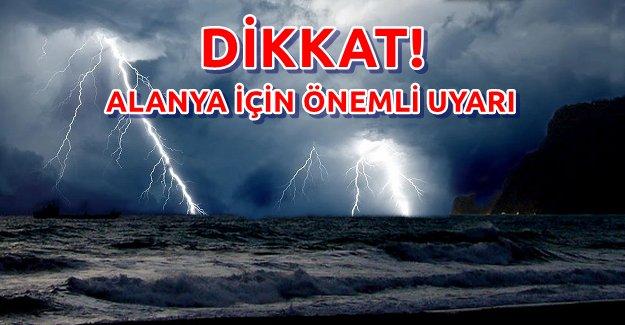 Alanya için Şiddetli Yağış Uyarısı