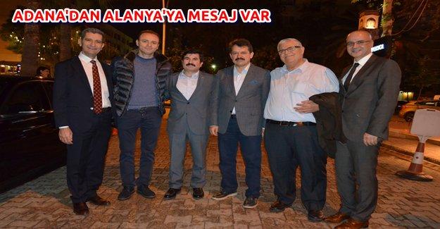 Adana'dan Alanya'ya Mesaj Var