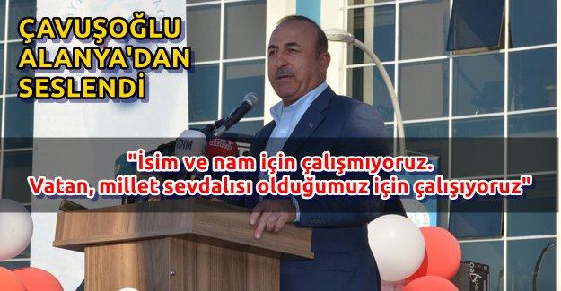 Dışişleri Bakanı Mevlüt Çavuşoğlu Alanya'da