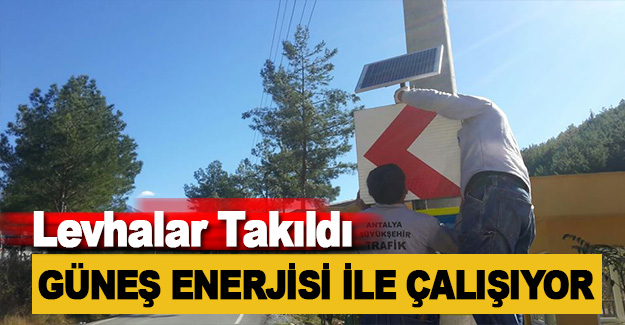Güneş Enerjili Levhalar Takıldı