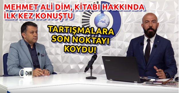 Mehmet Ali Dim İlk Kez Konuştu