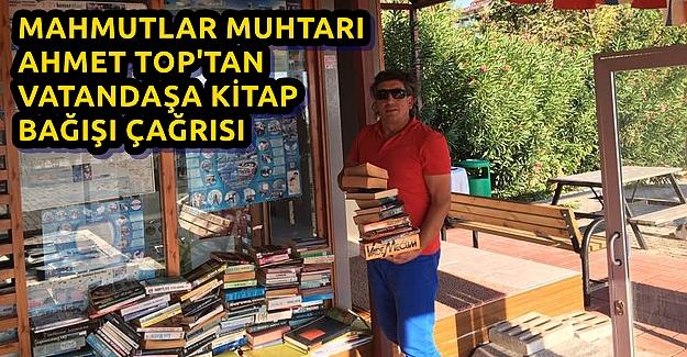 Muhtar Ahmet Top'tan Anlamlı Çağrı