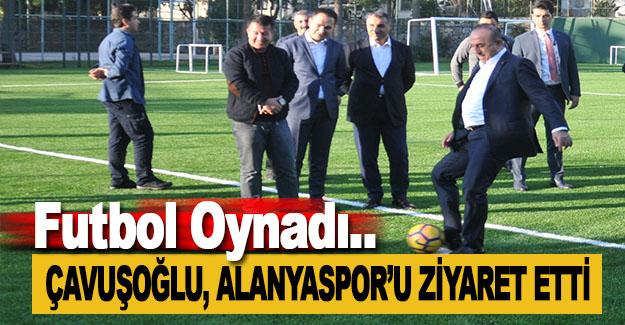 Çavuşoğlu'ndan Alanyaspor'a Ziyaret