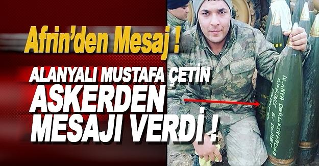 Afrin'deki Alanyalı Askerden Mesaj