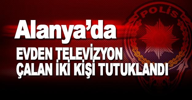 Evden Televizyon Çalan 2 kişi Tutuklandı