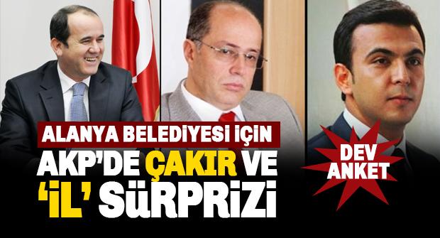 Alanya AK Parti'de Çakır Sürprizi, İl müjdesi