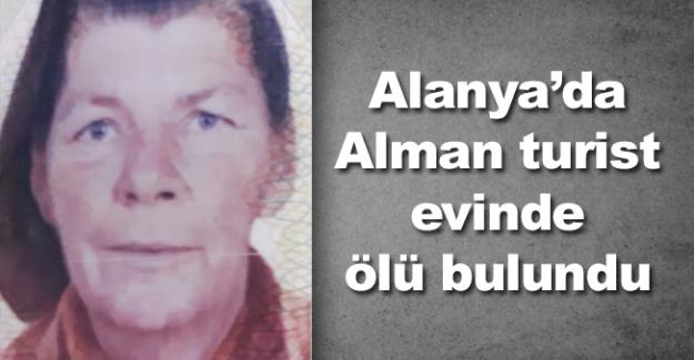 Alanya'da Alman turist evinde ölü bulundu
