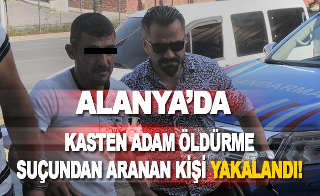 Alanya'da Aranan Kişi Yakalandı