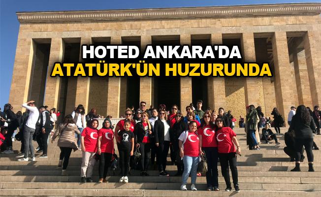 HOTED Ankara'da Atatürk'ün huzurunda