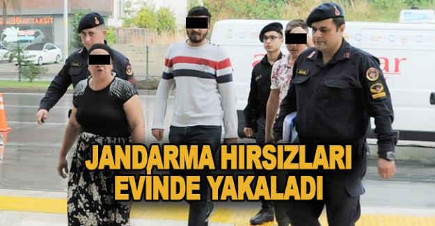 Jandarma hırsızları evinde yakaladı