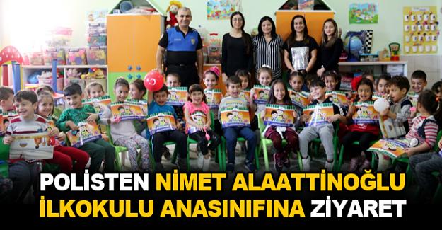 Polisten Nimet Alaattinoğlu İlkokulu Anasınıfına ziyaret