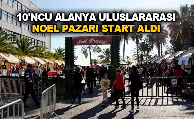 10'ncu Alanya Uluslararası Noel Pazarı start aldı