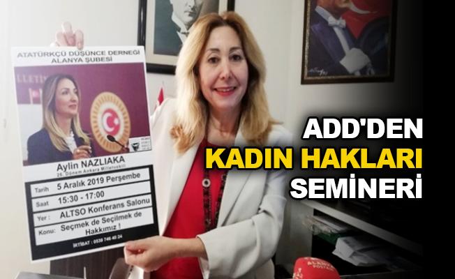 ADD'den Kadın Hakları semineri