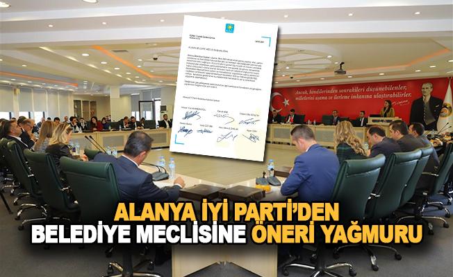 Alanya İYİ Parti'den Belediye Meclisine Öneri Yağmuru