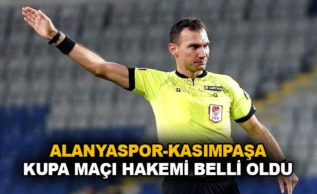 Alanyaspor-Kasımpaşa kupa maçı hakemi belli oldu