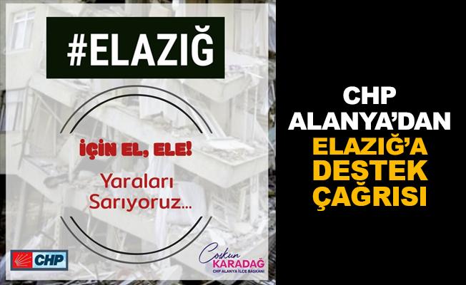 CHP Alanya'dan Elazığ'a destek çağrısı