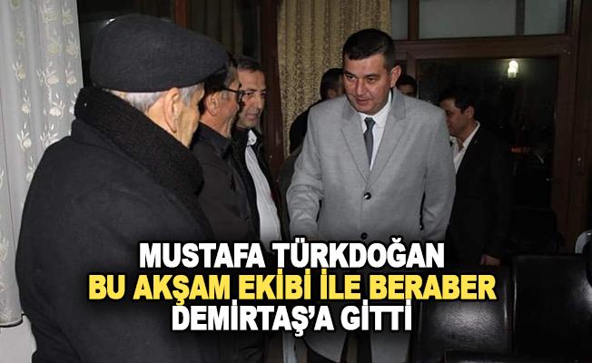 Türkdoğan ve ekibi bu akşam Demirtaş'a gitti