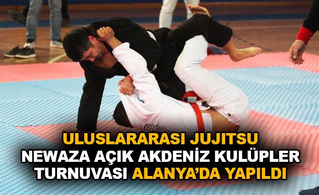 Uluslararası Jujitsu Newaza Açık Akdeniz Kulüpler Turnuvası Alanya'da yapıldı