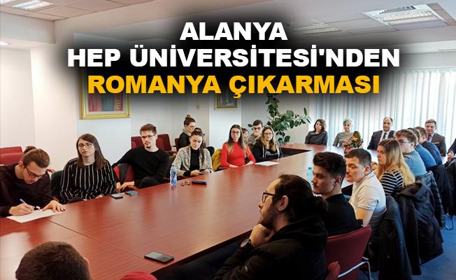 Alanya HEP Üniversitesi'nden Romanya çıkarması