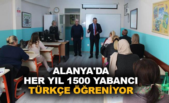 Alanya'da her yıl 1500 yabancı Türkçe öğreniyor
