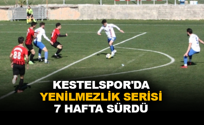 Kestelspor'da yenilmezlik serisi 7 hafta sürdü