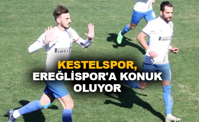 Kestelspor, Ereğlispor'a konuk oluyor