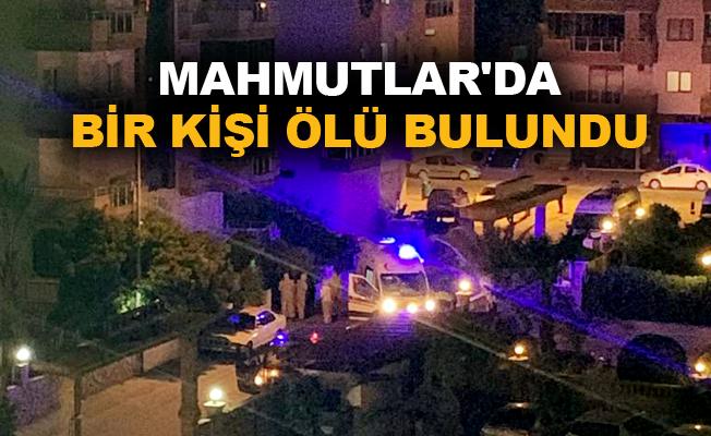 Mahmutlar'da bir kişi ölü bulundu
