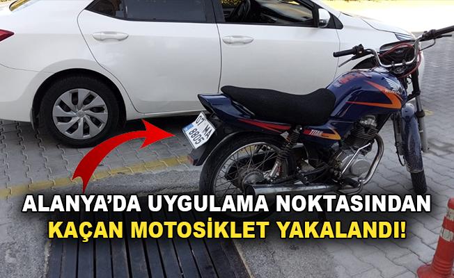 Alanya'da polisten kaçan motosiklet yakalandı