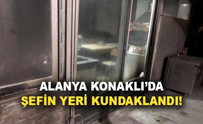 Alanya Konaklı'da Şefin Yeri kundaklandı!