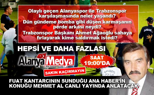 Alanyaspor-Trabzonspor maçında çıkan olaylar canı anlatım