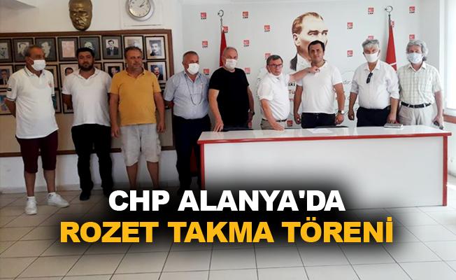 CHP Alanya'da rozet takma töreni