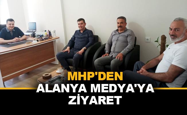 MHP'den Alanya Medya'ya ziyaret