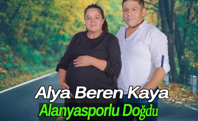 Alya Beren Kaya Alanyasporlu Doğdu