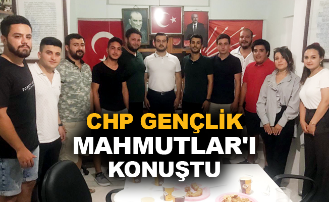 CHP Gençlik Mahmutlar'ı konuştu