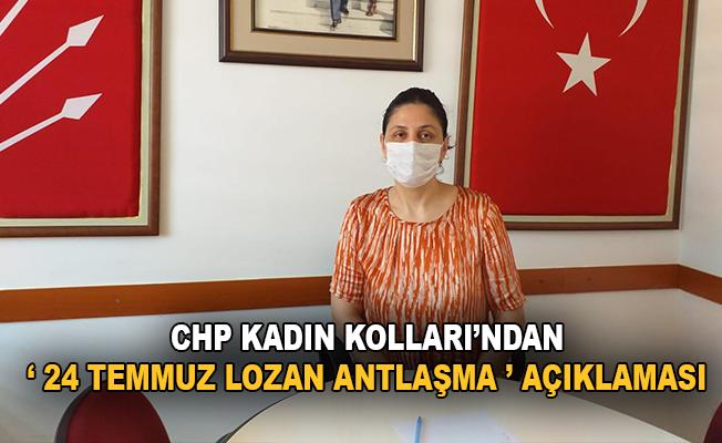 """CHP kadın kollarından """" lozan antlaşması' açıklaması"""