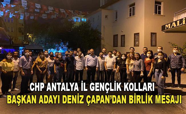 CHP Antalya İl Gençlik Kolları Başkan adayı Deniz Çapan'dan birlik mesajı