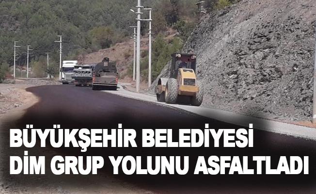 Büyükşehir Belediyesi Dim grup yolunu asfaltladı
