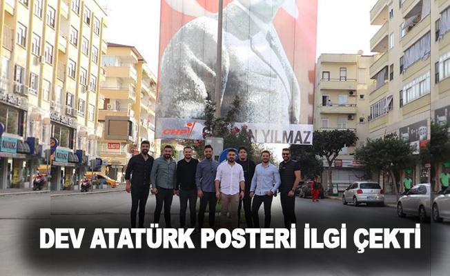 Dev Atatürk Posteri İlgi Çekti
