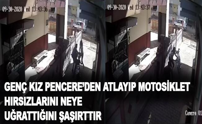 Genç kız pencereden atlayıp motosiklet hırsızlarını neye uğradığını şaşırttı