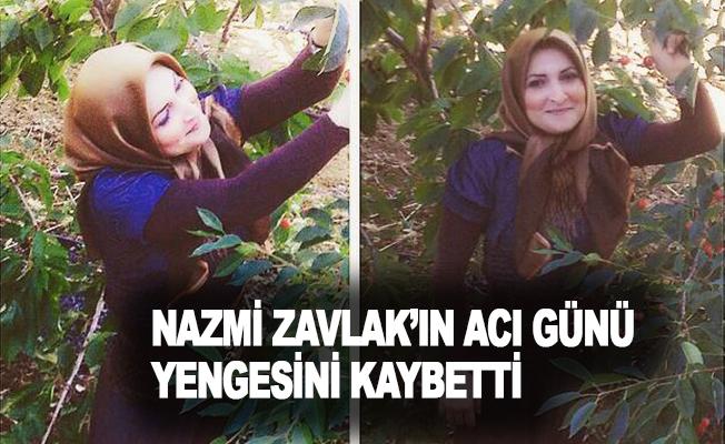 Nazmi Zavlak'ın acı günü! Yengesini kaybetti!