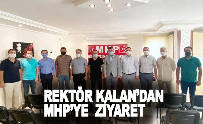 Rektör Kalan MHP ilçe teşkilatını ziyaret etti