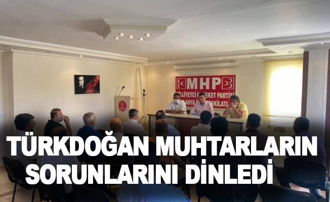 Türkdoğan muhtarların sorunlarını dinledi