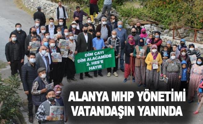 Alanya MHP Yönetimi vatandaşın yanında