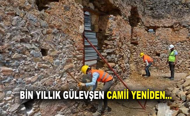Bin Yıllık Gülevşen Camii yeniden...