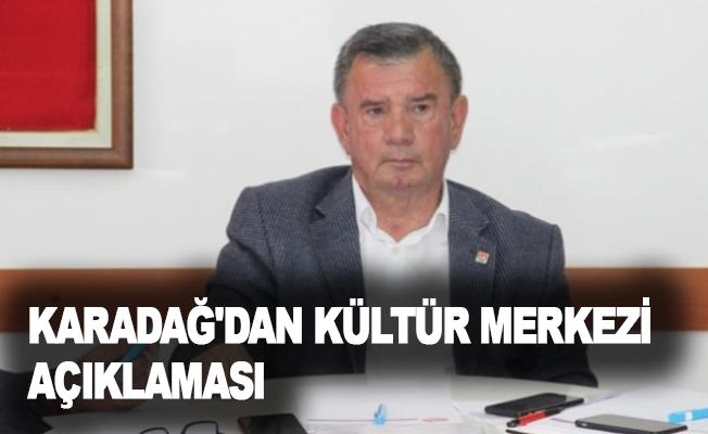 Karadağ'dan kültür merkezi açıklaması