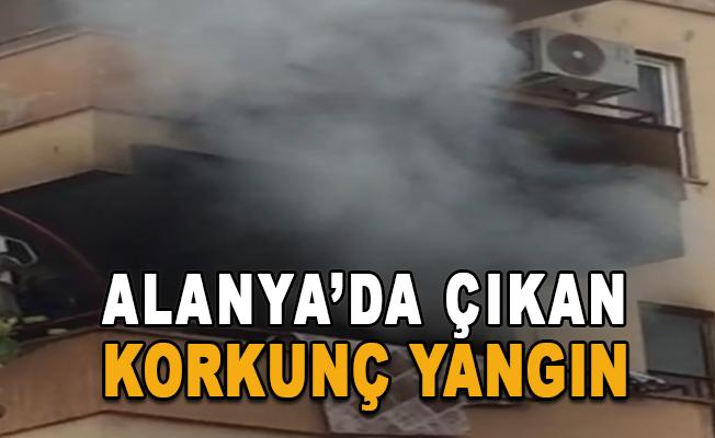 Alanya'da korkunç yangın